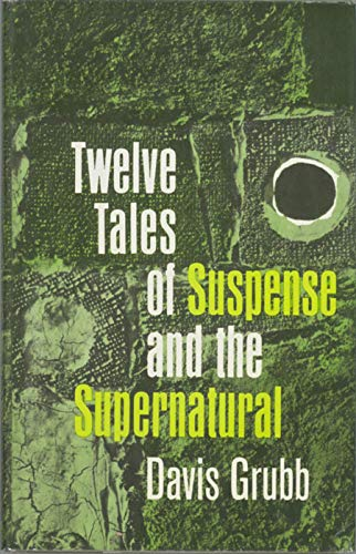 9789997540287: Twelve Tales of Suspense and the Supernatural