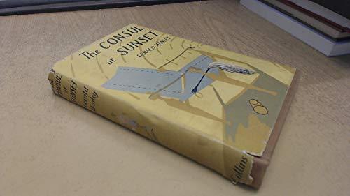 Consul at Sunset: Hanley, Gerald