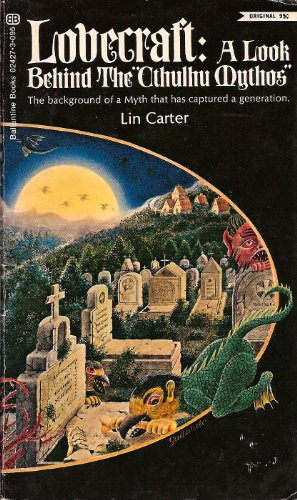 "Lovecraft: A Look Behind the ""Cthulhu Mythos"": Lin Carter"