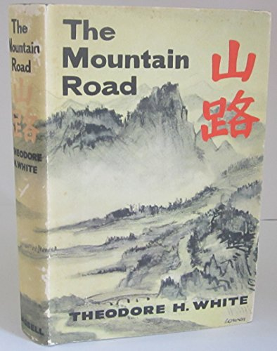 The mountain road: White, Theodore H.
