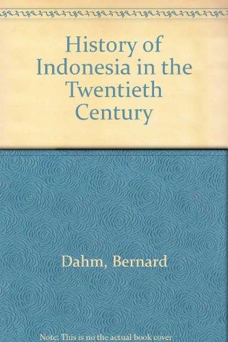 9789997547255: History of Indonesia in the Twentieth Century