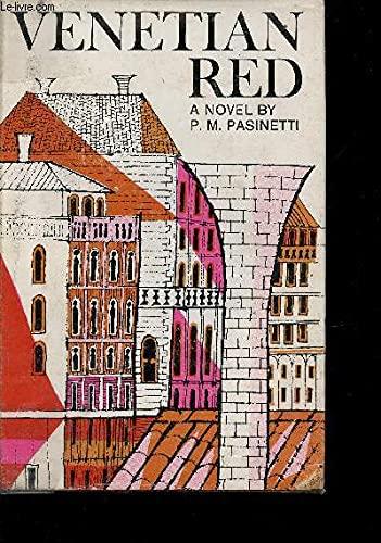 Venetian Red: Pasinetti, P.M