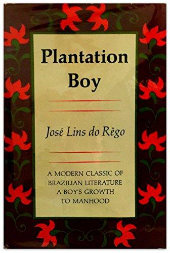Plantation Boy: Lins Do Rego,