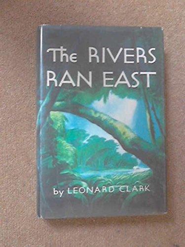 9789997555786: Rivers Ran East