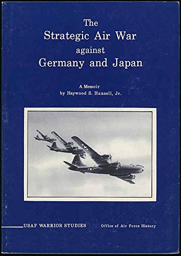 9789997583109: The Strategic Air War Against Germany and Japan