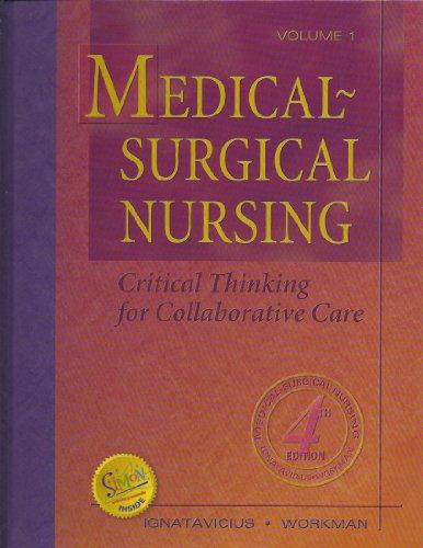 Medical Surgical Nursing Critical Thinking for Collaborative: Ignatavicius and Workman