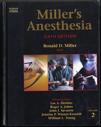Miller's Anesthesia: Ronald D. Miller