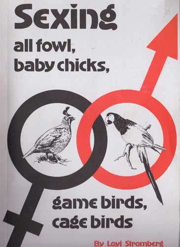 Sexing All Fowl, Baby Chicks, Game Birds,: Stromberg, L