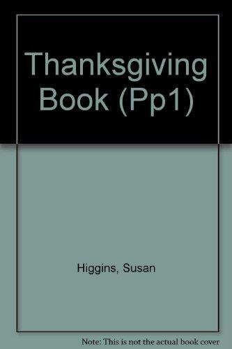 Thanksgiving Book: Susan Higgins