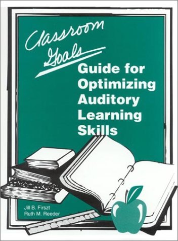 9789997729316: Classroom G O A L S: Guide to Optimizing Auditory Learning Skills