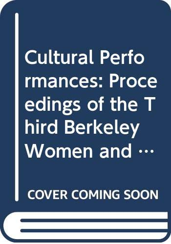 9789997735966: Cultural Performances: Proceedings of the Third Berkeley Women and Language Conference April 8, 9 and 10, 1994