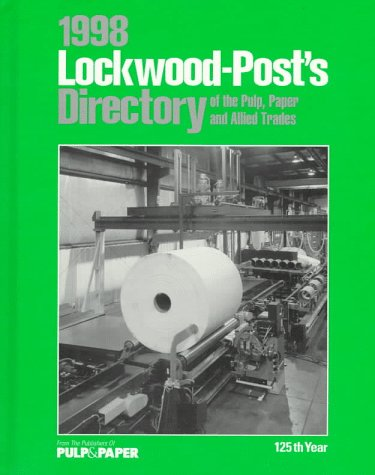 9789997745842: 1998 Lockwood-Post's Directory of the Pulp, Paper and Allied Trades (Annual)