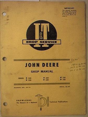 9789997772749: Shop Manual John Deere: Series 520, 530, 620, 630, 720, 730 (Gasoline, All-Fuel and Lp Gas)