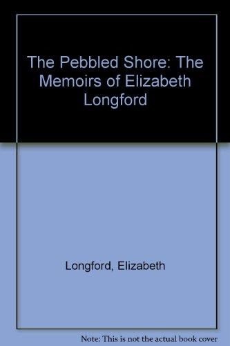 9789997786067: The Pebbled Shore: The Memoirs of Elizabeth Longford