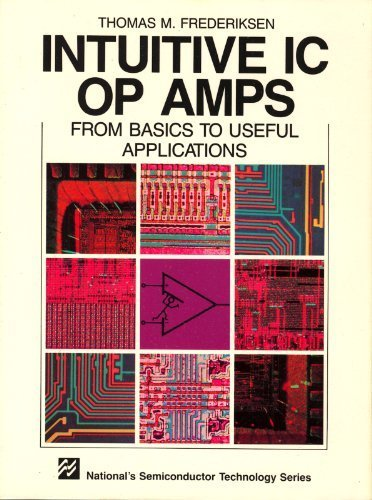 Intuitive IC Op Amps from Basics to: Thomas M. Frederiksen