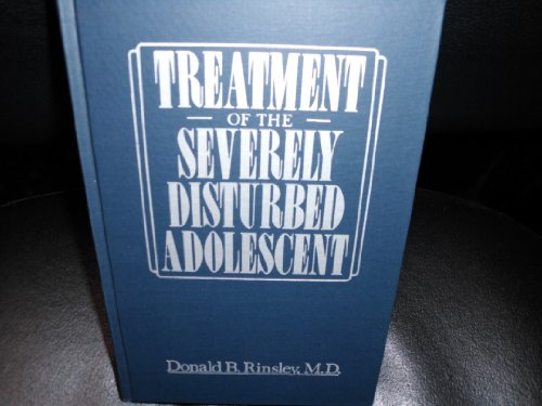 9789997825179: Treatment of the Severely Disturbed Adolescent
