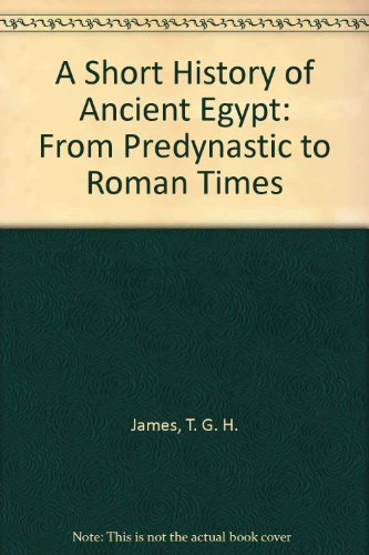 9789997913166: A Short History of Ancient Egypt: From Predynastic to Roman Times