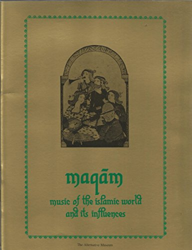 9789997918307: Maqam Music of the Islamic World and Its Influences