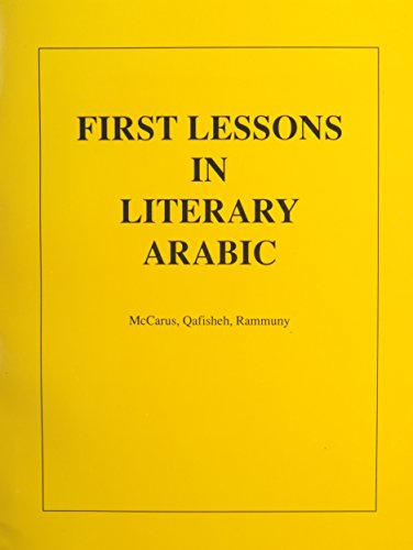 9789997919199: First Lessons in Literary Arabic