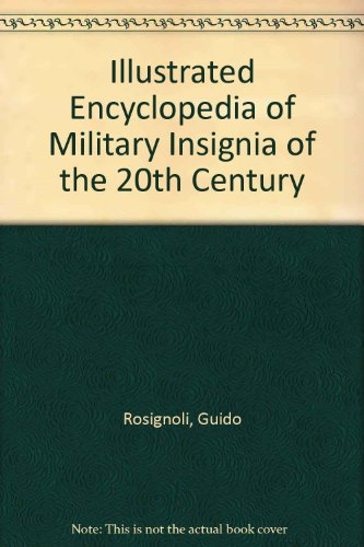 9789997920997: Illustrated Encyclopedia of Military Insignia of the 20th Century