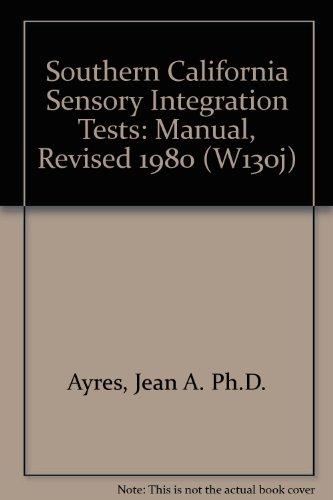 9789997929082: Southern California Sensory Integration Tests: Manual, Revised 1980 (W130j)