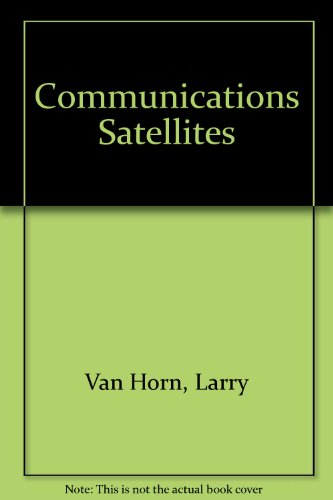 9789997984708: Communications Satellites