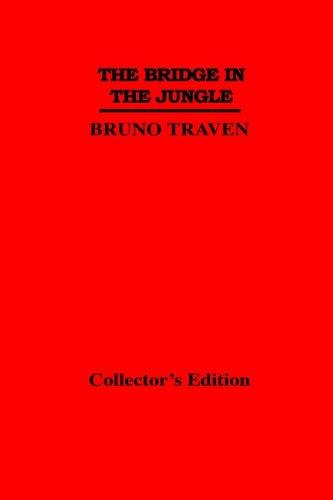 9789997995087: The Bridge In the Jungle