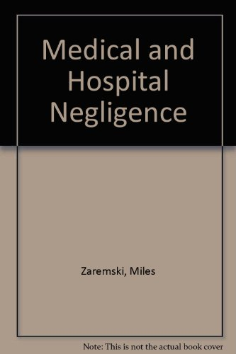 9789998012981: Medical and Hospital Negligence