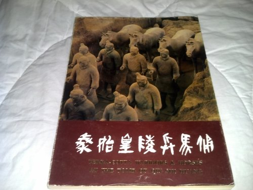 9789998072268: Terra-Cotta Warriors and Horses at the Tomb of Quin Shi Huang the First Emperor of China