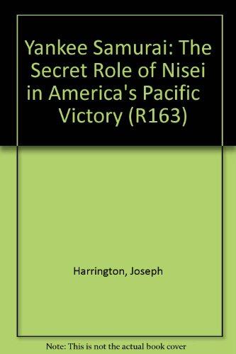 9789998084193: Yankee Samurai: The Secret Role of Nisei in America's Pacific Victory (R163)