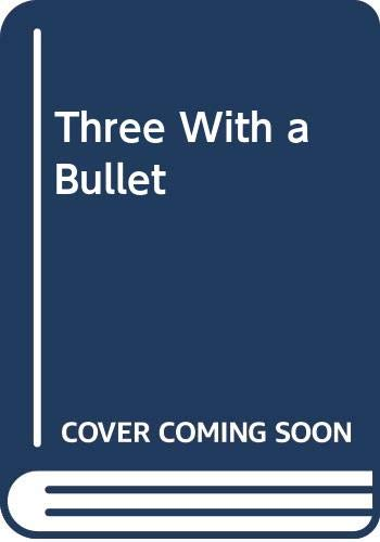 9789998084346: Three With a Bullet
