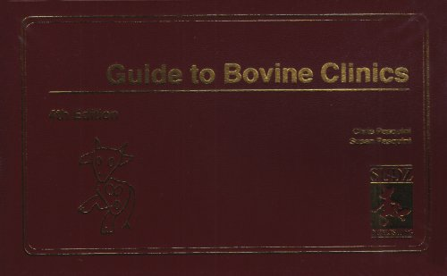 Guide to Bovine Clinics: Pasquini, Chris; Pasquini,