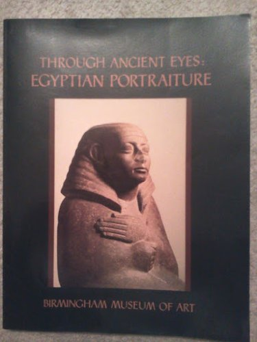 9789998098947: Through Ancient Eyes: Egyptian Portraiture