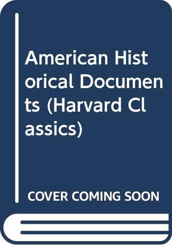 9789998136878: American Historical Documents (Harvard Classics)