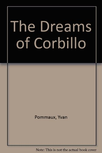9789998165595: The Dreams of Corbillo