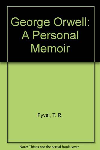 9789998178137: George Orwell: A Personal Memoir
