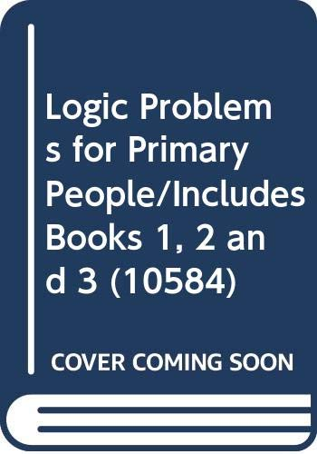 9789998189805: Logic Problems for Primary People/Includes Books 1, 2 and 3 (10584)