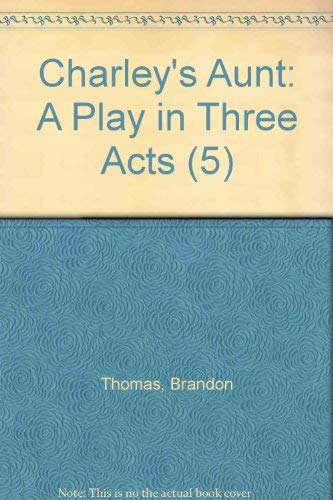 9789998218512: Charley's Aunt: A Play in Three Acts (5)