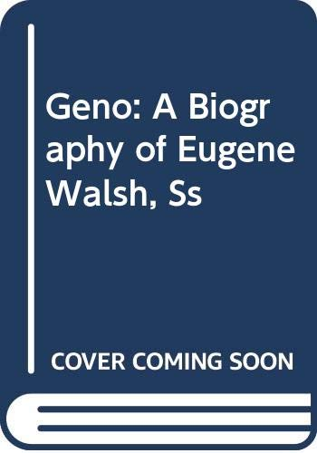 9789998221796: Geno: A Biography of Eugene Walsh, Ss