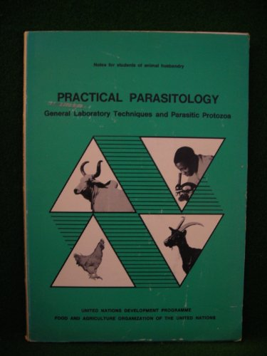 Practical Parasitology: General Laboratory Techniques and Parasitic: Charles J. Price,