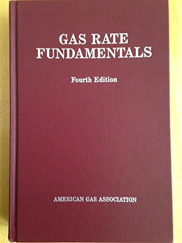 Gas Rate Fundamentals: A.G.A. Rate Committee