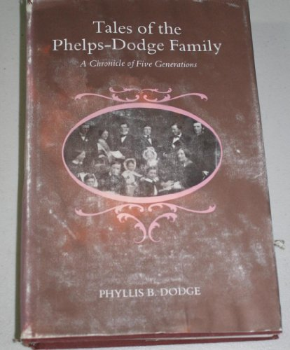 Tales of the Phelps Dodge Family: Phyllis B. Dodge