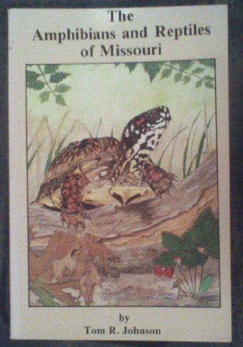9789998270671: Amphibians and Reptiles of Missouri