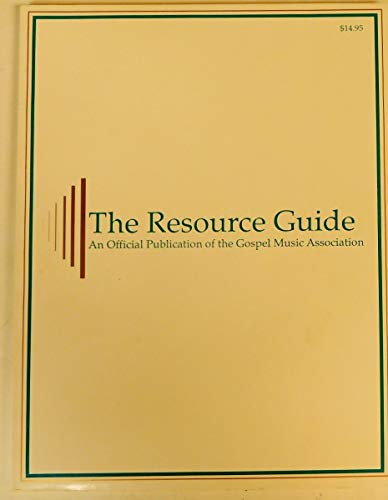 9789998323506: The Resource Guide: An Official Publication of the Gospel Music Association