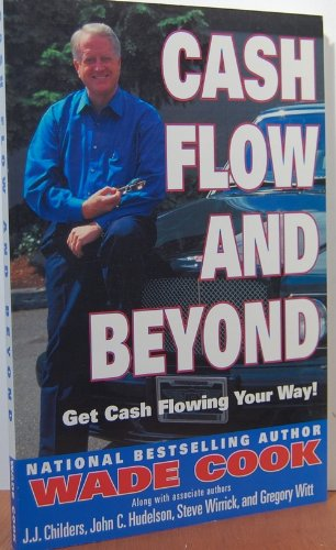 9789998335233: Cash Flow and Beyond: Get Cash Flowing Your Way!