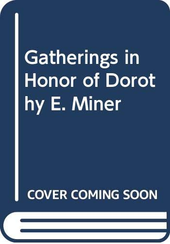 Gatherings in Honor of Dorothy E. Miner
