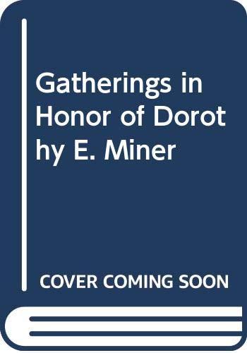 9789998379886: Gatherings in Honor of Dorothy E. Miner
