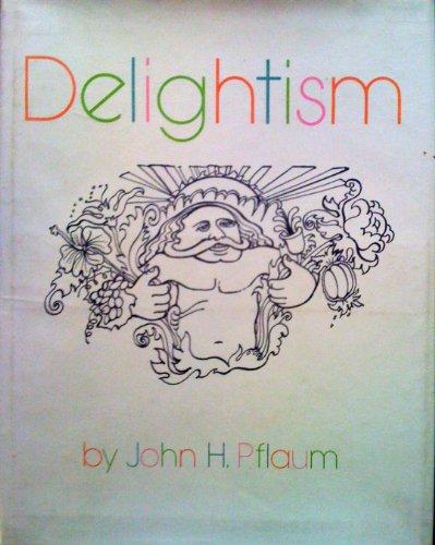 9789998405455: Delightism