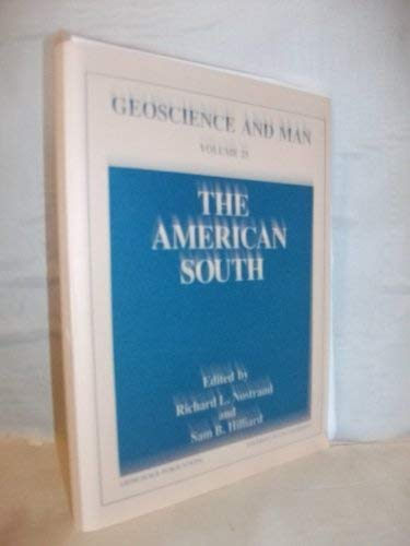 9789998456761: The American South (Geoscience and Man, Vol 25)