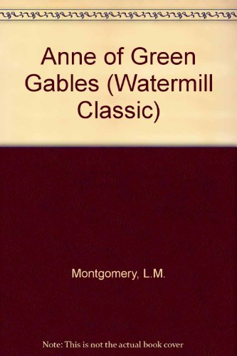 9789998467750: Anne of Green Gables (Watermill Classic)